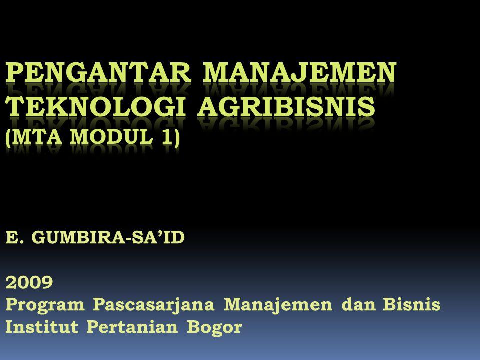 PENGANTAR MANAJEMEN TEKNOLOGI AGRIBISNIS (MTA Modul 1)