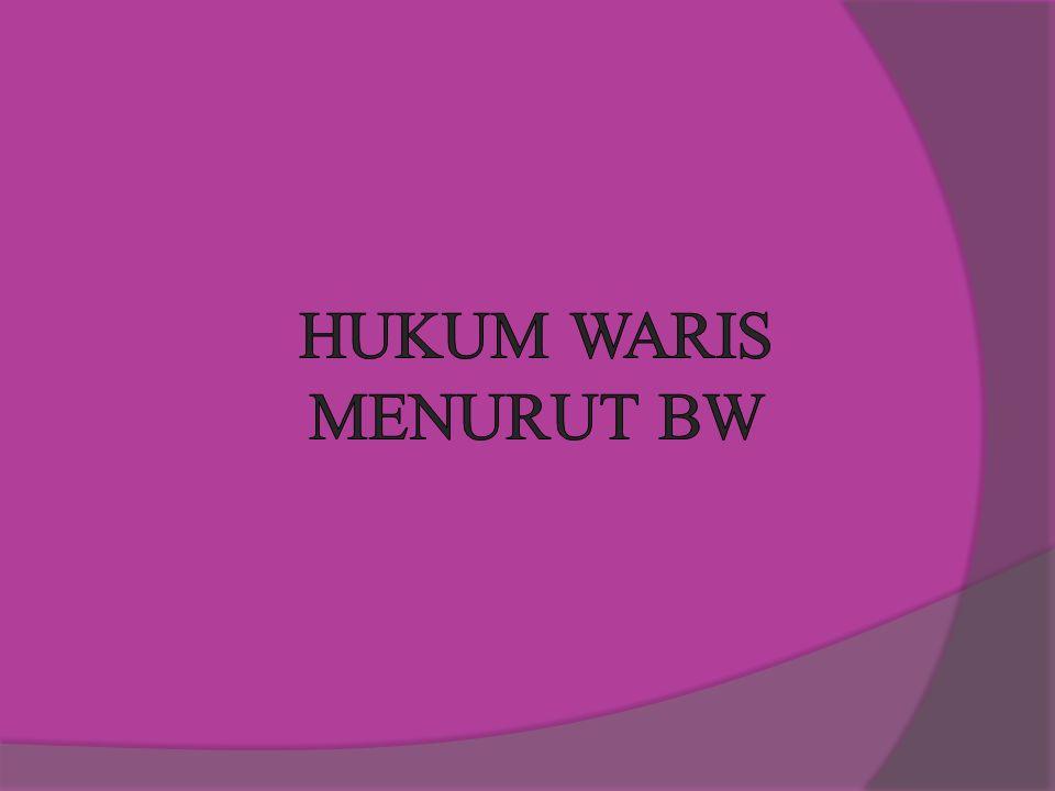 HUKUM WARIS MENURUT BW