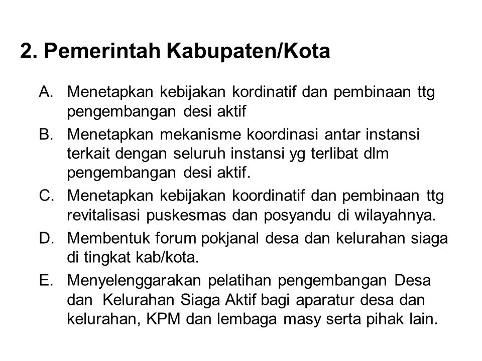 2. Pemerintah Kabupaten/Kota