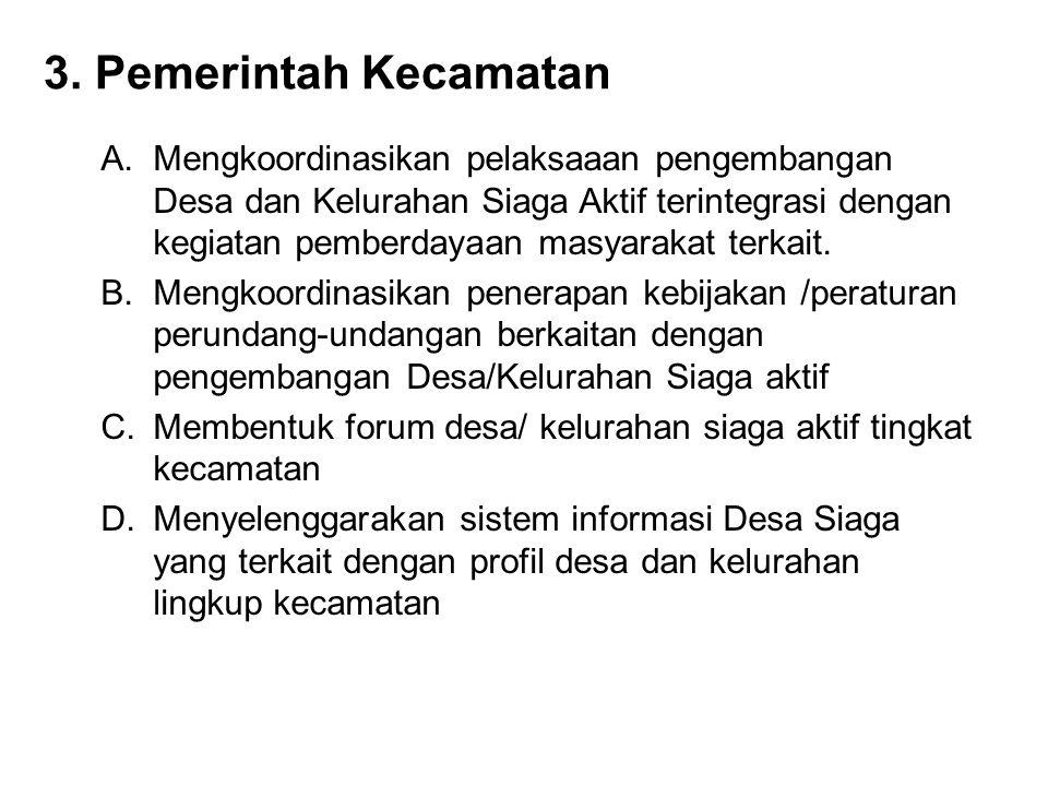 3. Pemerintah Kecamatan