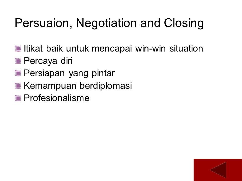 Persuaion, Negotiation and Closing