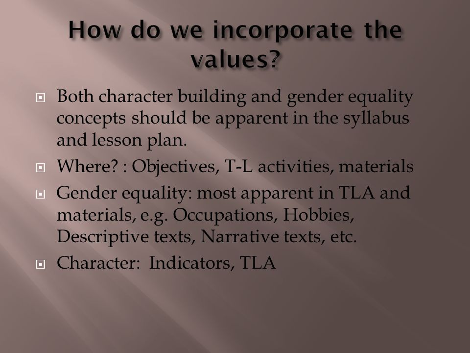How do we incorporate the values