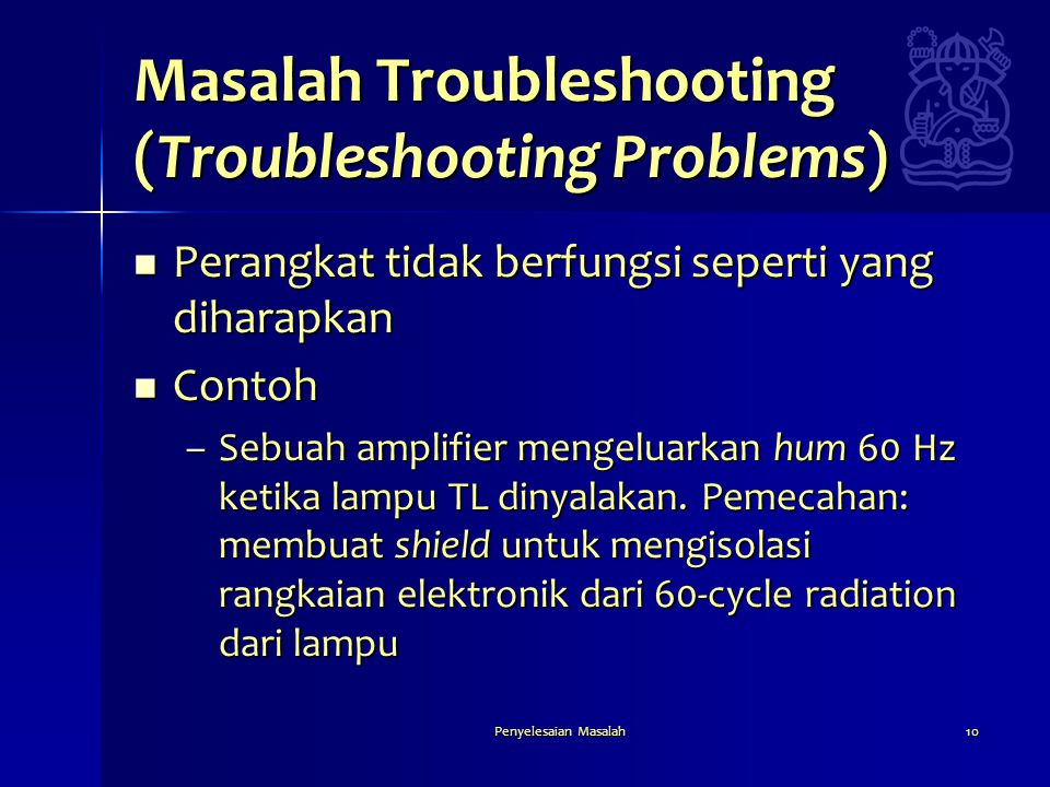 Masalah Troubleshooting (Troubleshooting Problems)