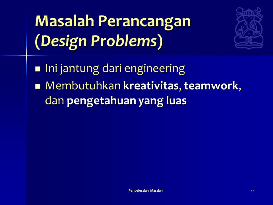 Masalah Perancangan (Design Problems)