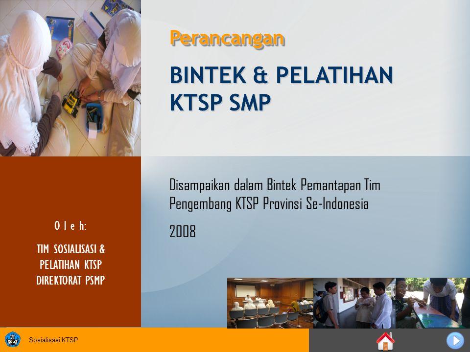 TIM SOSIALISASI & PELATIHAN KTSP DIREKTORAT PSMP