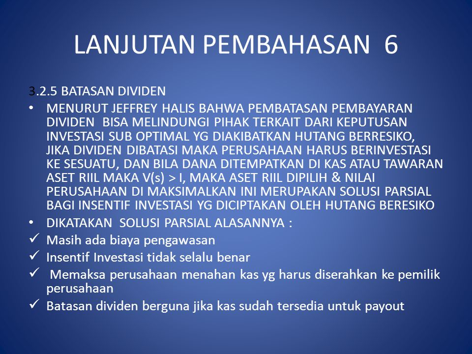 LANJUTAN PEMBAHASAN 6 3.2.5 BATASAN DIVIDEN