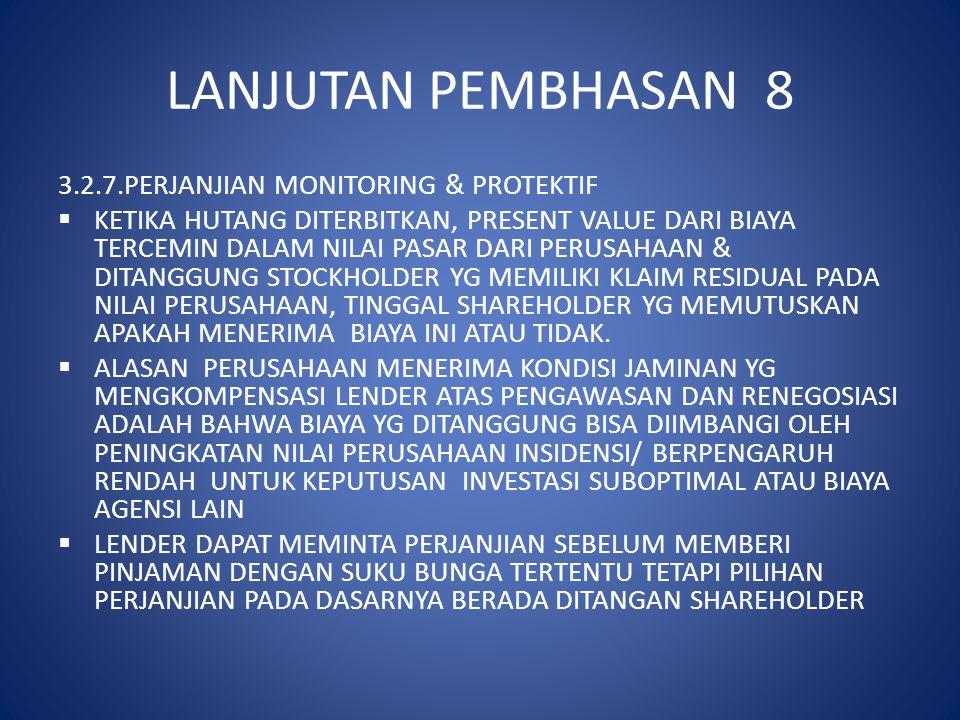 LANJUTAN PEMBHASAN 8 3.2.7.PERJANJIAN MONITORING & PROTEKTIF