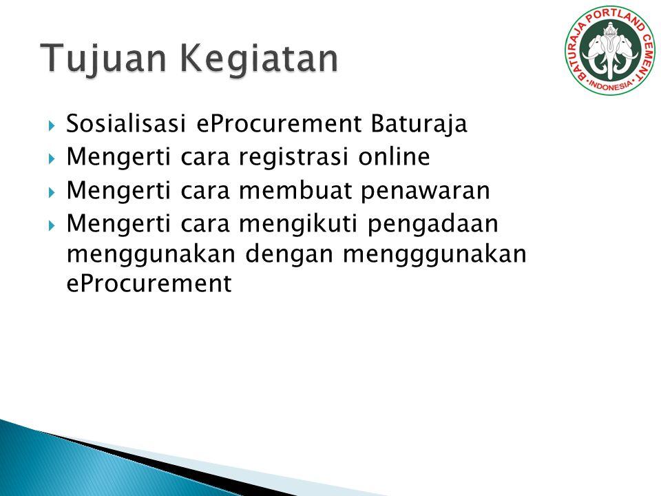 Tujuan Kegiatan Sosialisasi eProcurement Baturaja