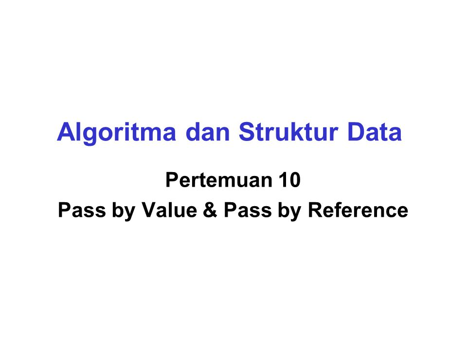 Algoritma dan Struktur Data