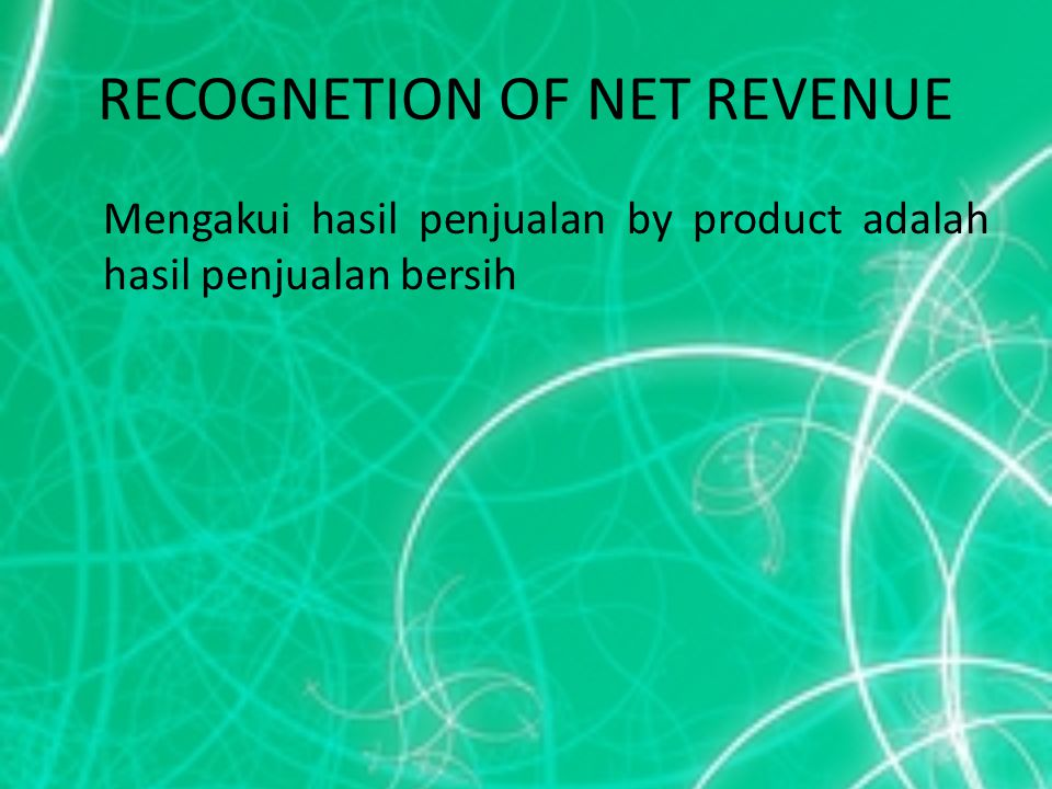 RECOGNETION OF NET REVENUE