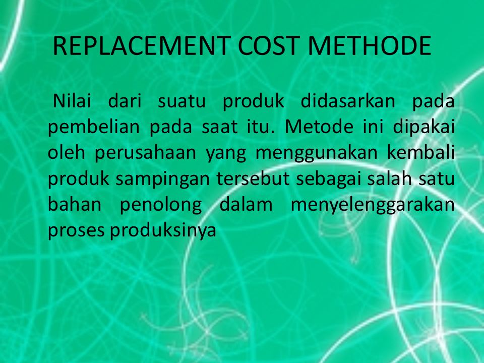 REPLACEMENT COST METHODE