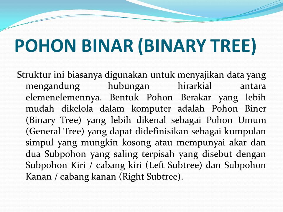 POHON BINAR (BINARY TREE)