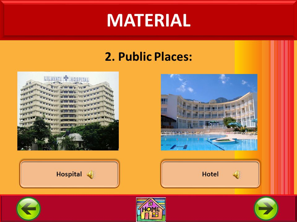 MATERIAL 2. Public Places: Hospital Hotel