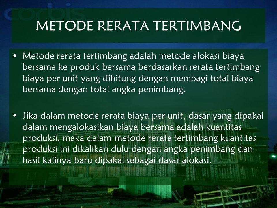 METODE RERATA TERTIMBANG