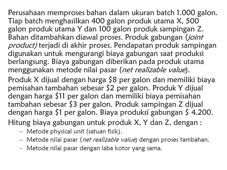 Hitung biaya gabungan untuk produk X, Y dan Z, dengan :