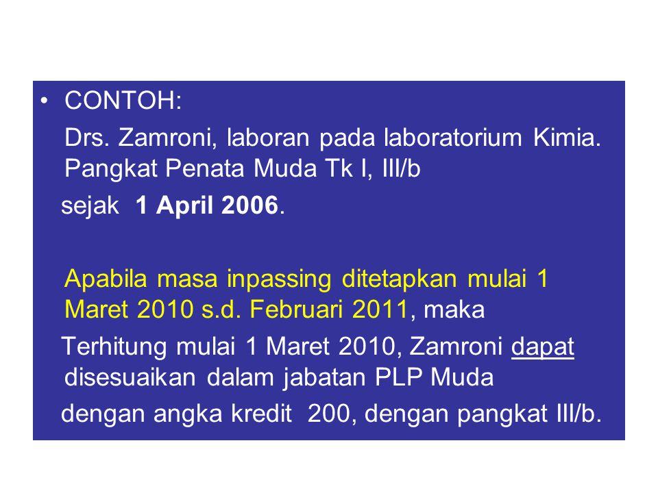 CONTOH: Drs. Zamroni, laboran pada laboratorium Kimia. Pangkat Penata Muda Tk I, III/b. sejak 1 April 2006.