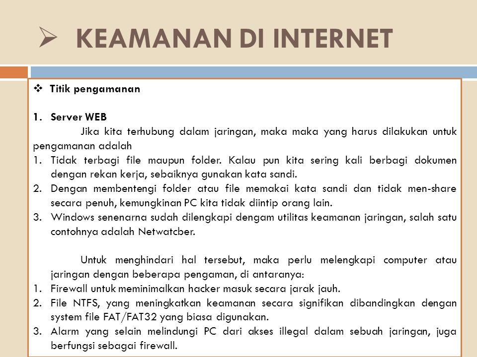 KEAMANAN DI INTERNET Titik pengamanan Server WEB