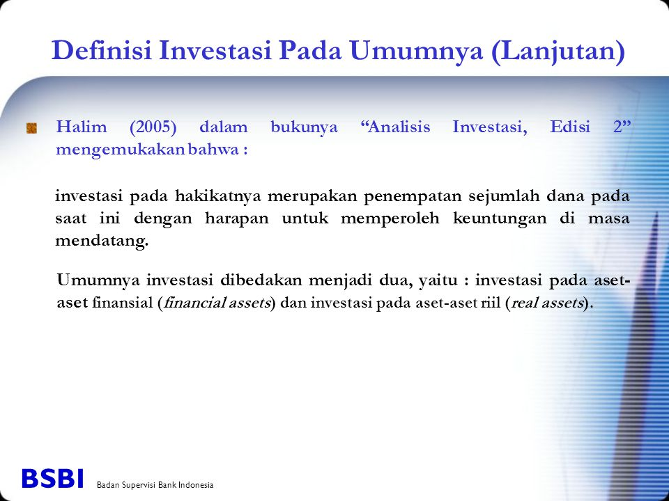 Definisi Investasi Pada Umumnya (Lanjutan)