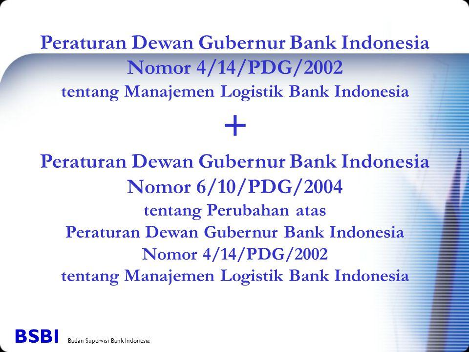 + Peraturan Dewan Gubernur Bank Indonesia Nomor 4/14/PDG/2002