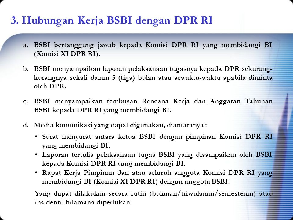 3. Hubungan Kerja BSBI dengan DPR RI