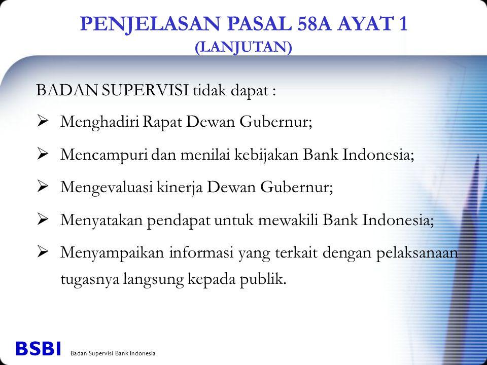 PENJELASAN PASAL 58A AYAT 1 (LANJUTAN)