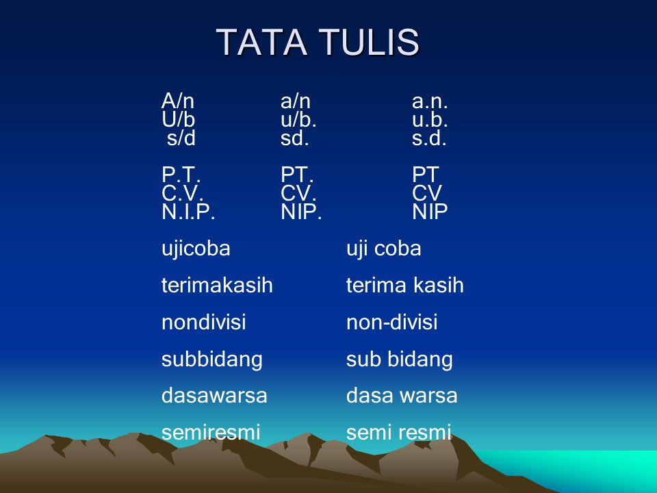 TATA TULIS A/n a/n a.n. U/b u/b. u.b. s/d sd. s.d. P.T. PT. PT
