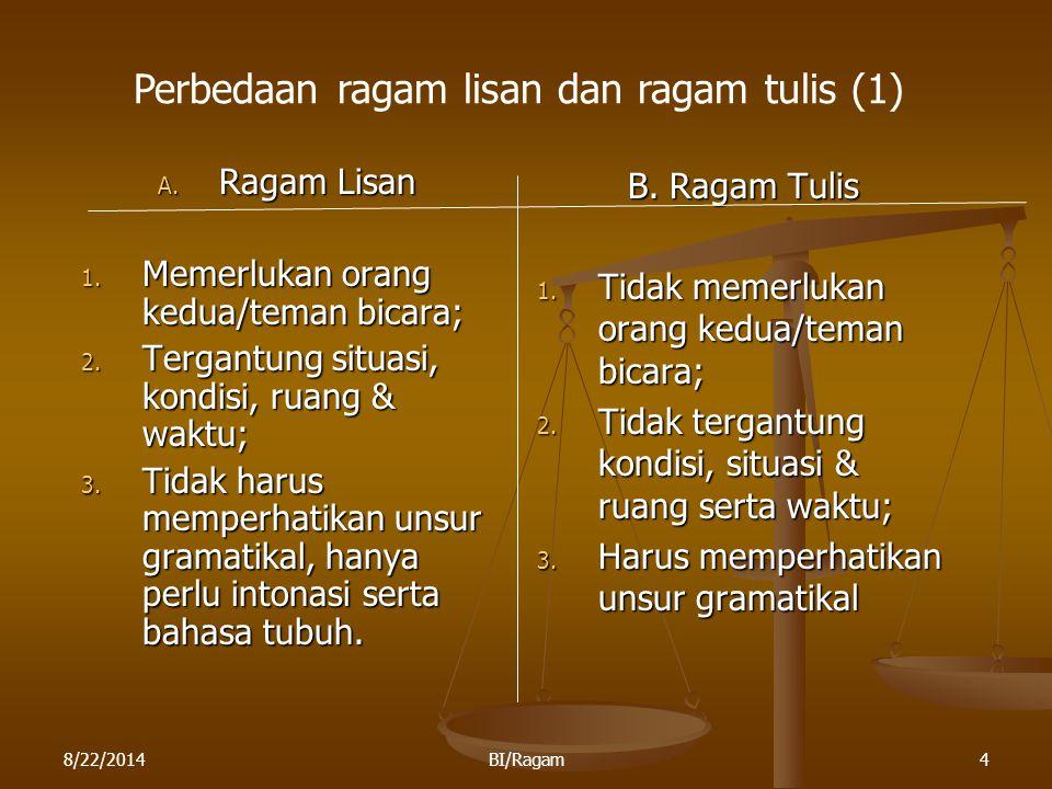 Perbedaan ragam lisan dan ragam tulis (1)