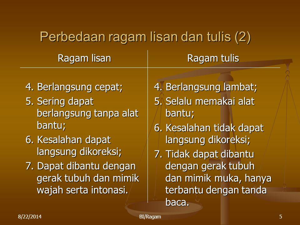 Perbedaan ragam lisan dan tulis (2)