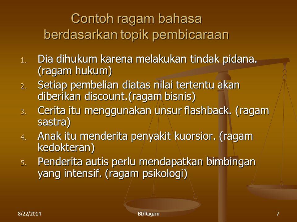 Contoh ragam bahasa berdasarkan topik pembicaraan