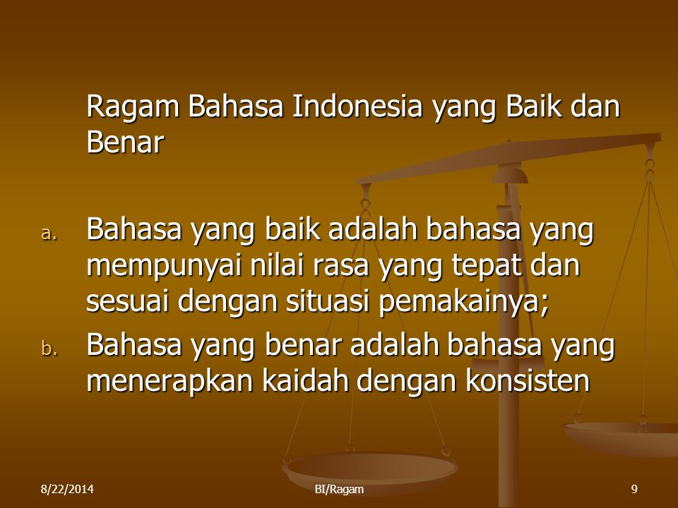 Ragam Bahasa Indonesia yang Baik dan Benar