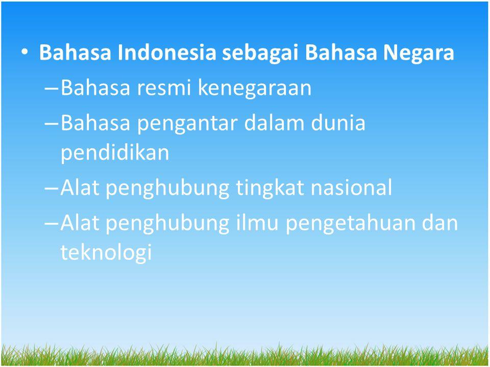 Bahasa Indonesia sebagai Bahasa Negara