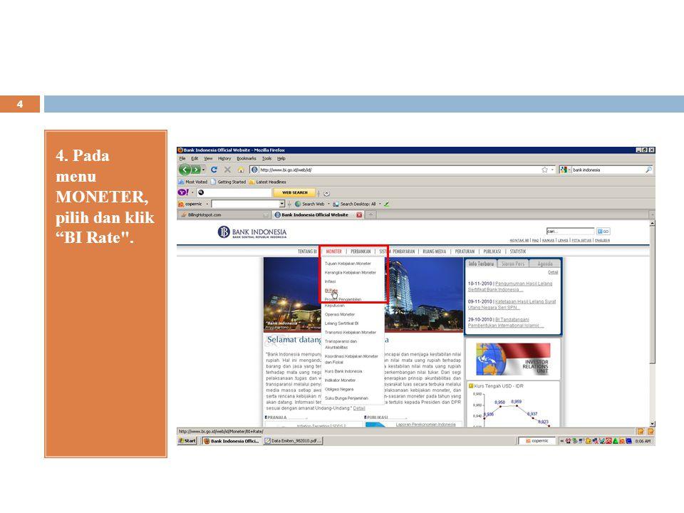 4. Pada menu MONETER, pilih dan klik BI Rate .