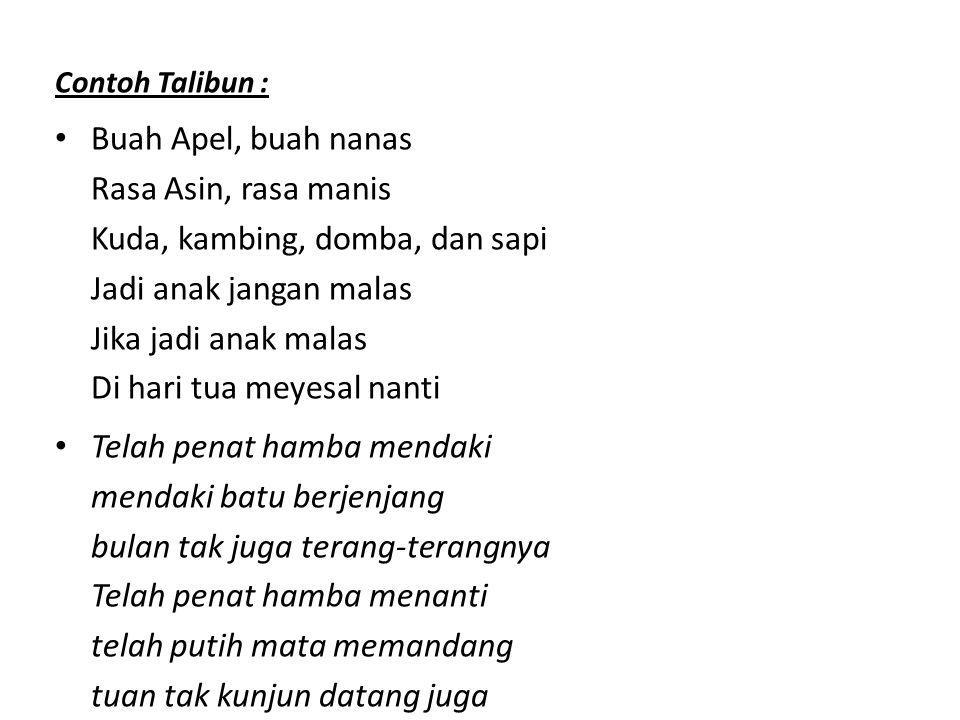Contoh Talibun :
