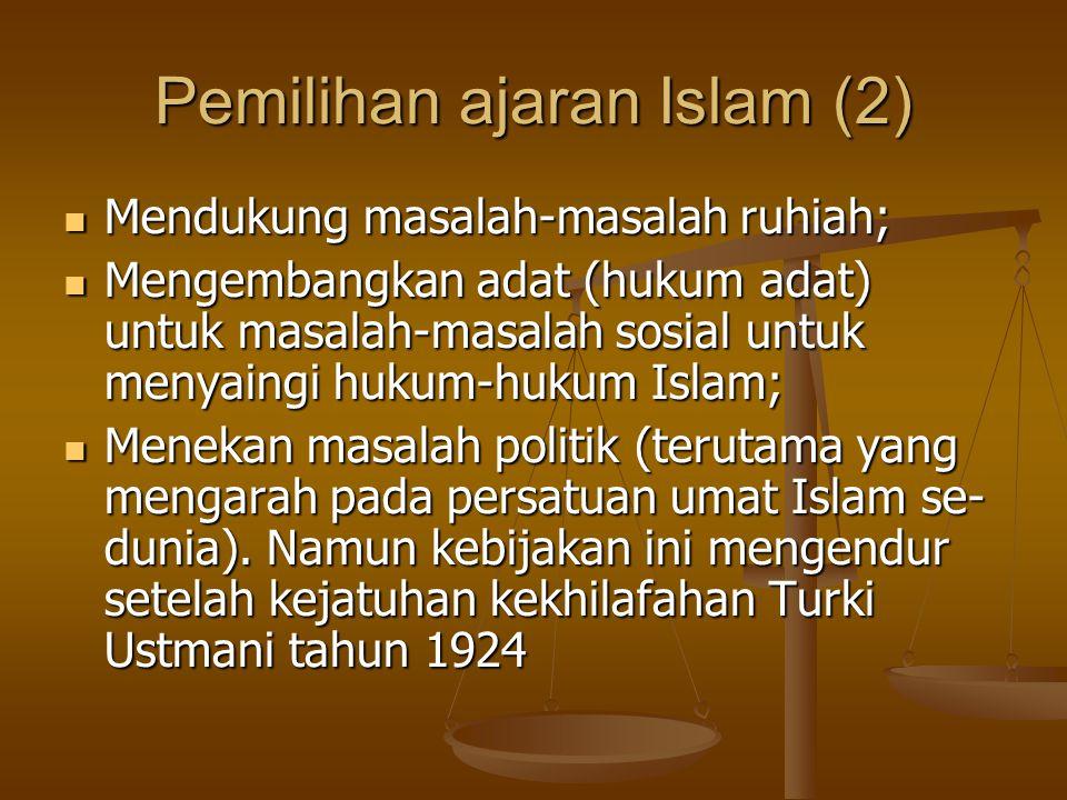 Pemilihan ajaran Islam (2)