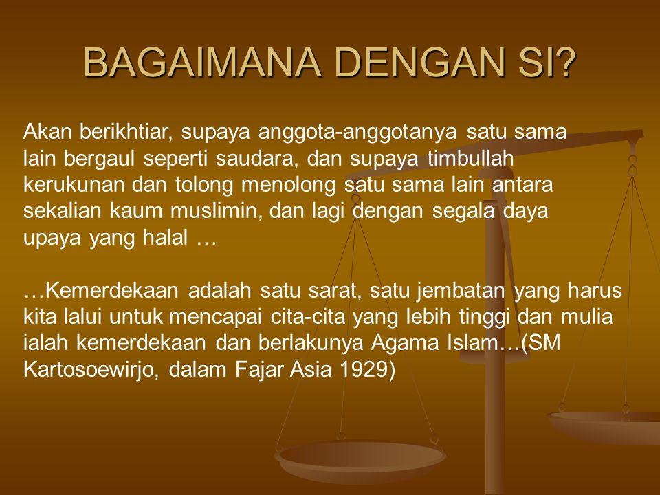 BAGAIMANA DENGAN SI Akan berikhtiar, supaya anggota-anggotanya satu sama. lain bergaul seperti saudara, dan supaya timbullah.