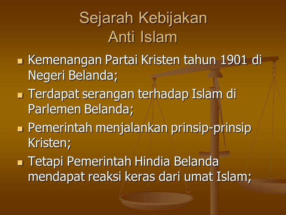 Sejarah Kebijakan Anti Islam