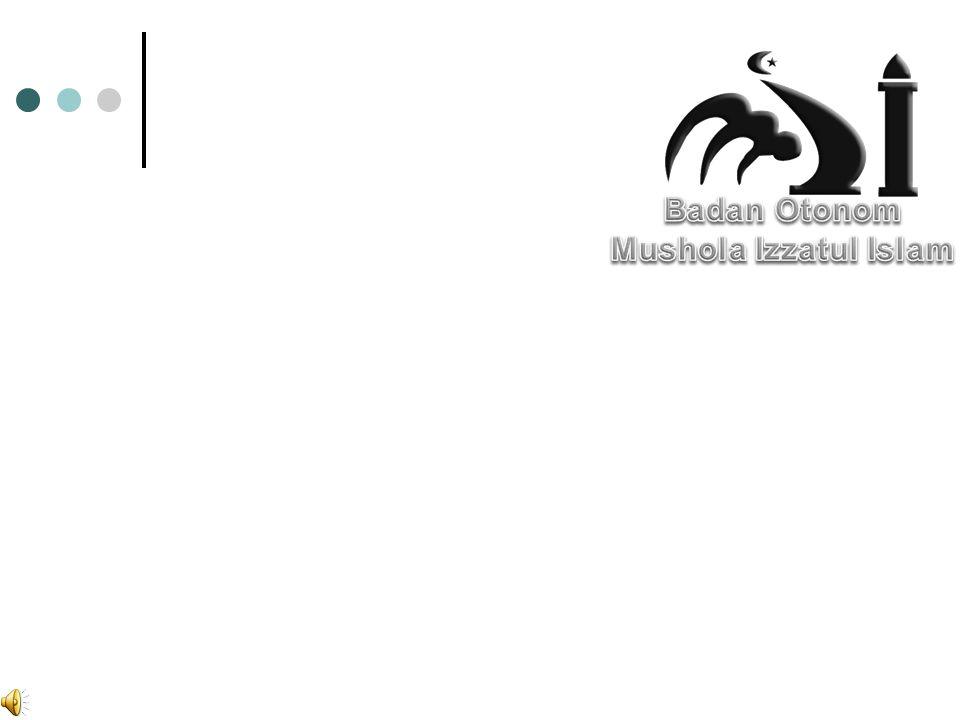 Badan Otonom Mushola Izzatul Islam