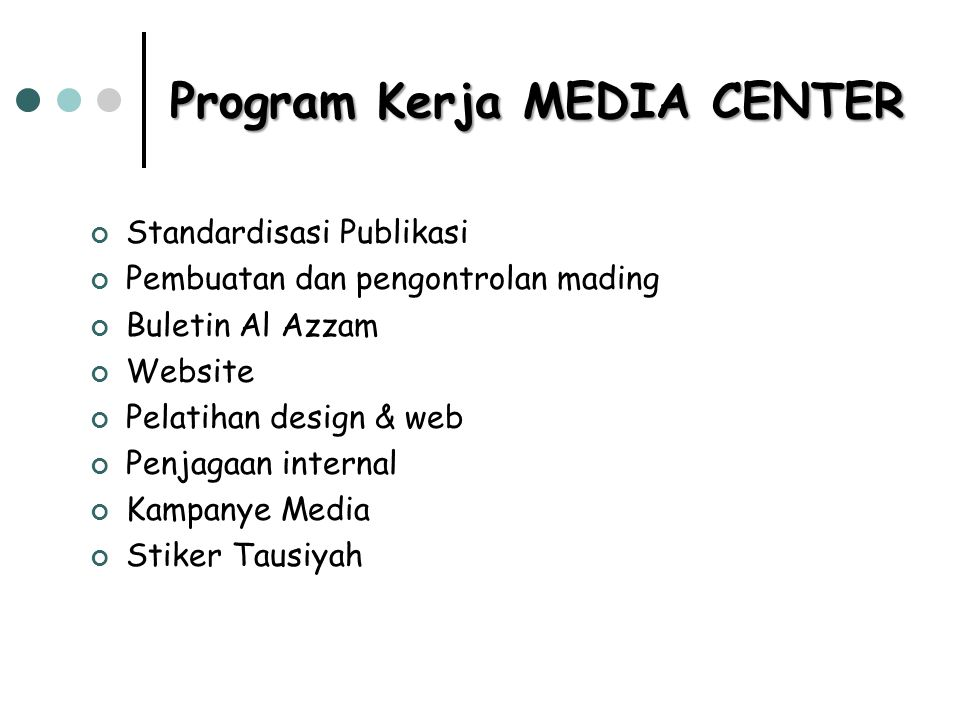 Program Kerja MEDIA CENTER