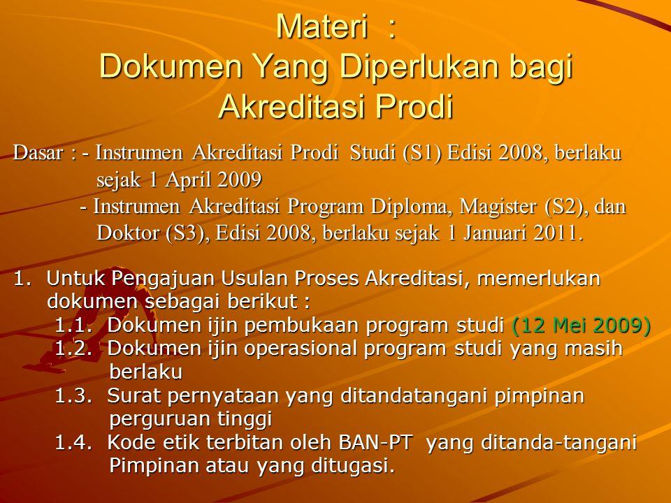 Materi : Dokumen Yang Diperlukan bagi Akreditasi Prodi