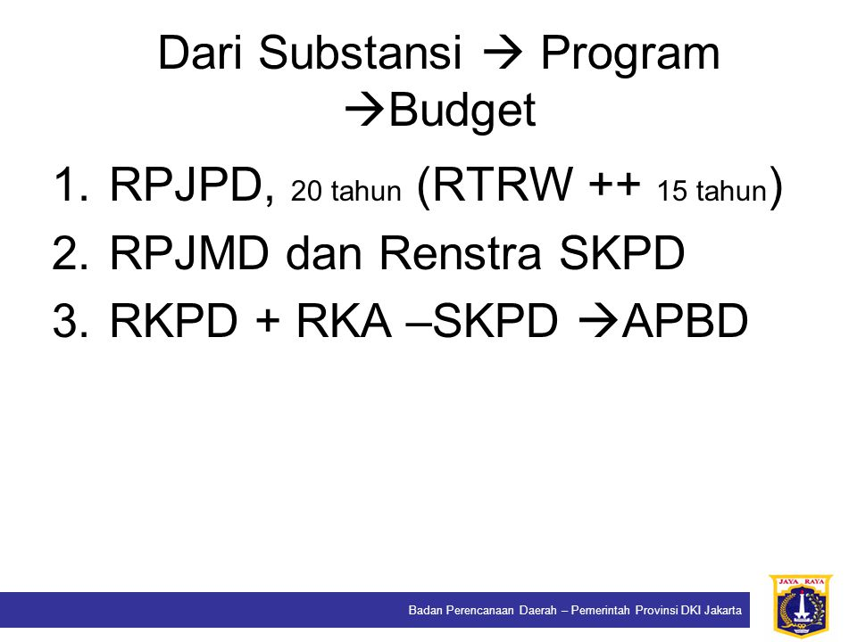 Dari Substansi  Program Budget