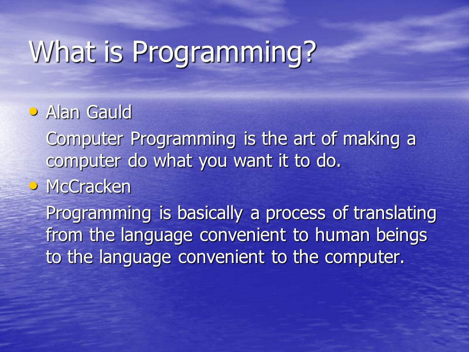 What is Programming Alan Gauld