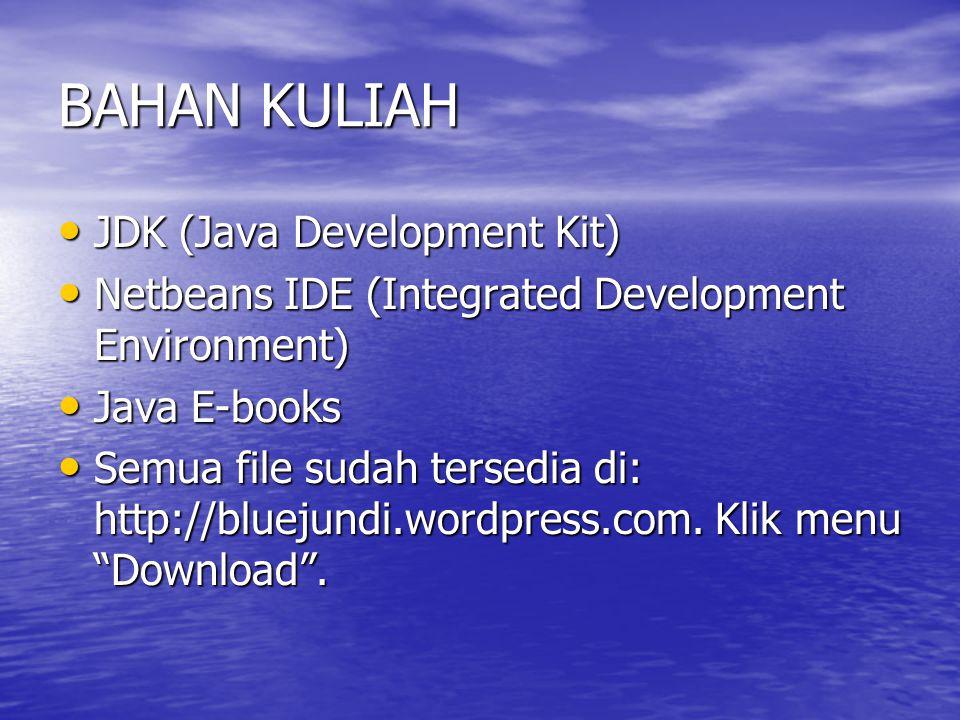 BAHAN KULIAH JDK (Java Development Kit)