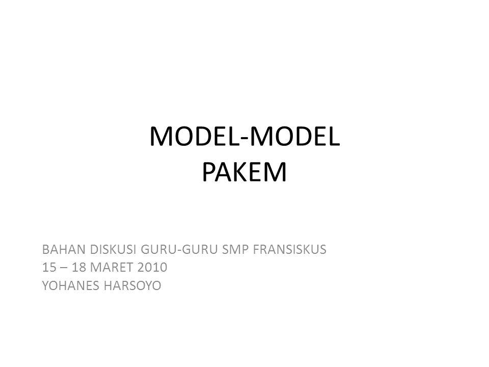 MODEL-MODEL PAKEM BAHAN DISKUSI GURU-GURU SMP FRANSISKUS