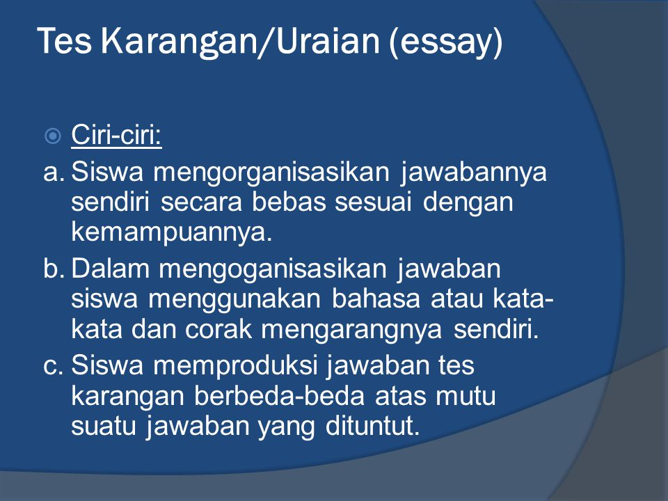 Tes Karangan/Uraian (essay)