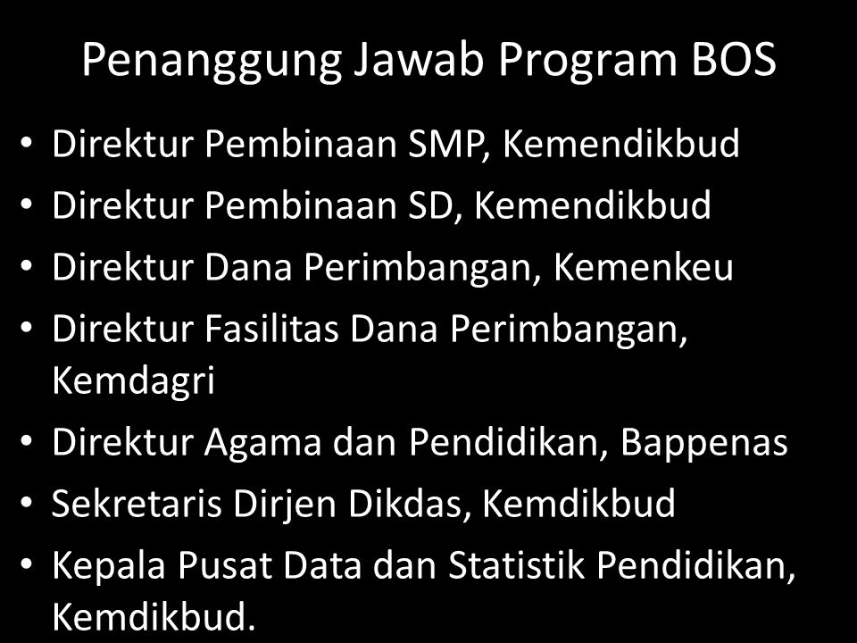 Penanggung Jawab Program BOS