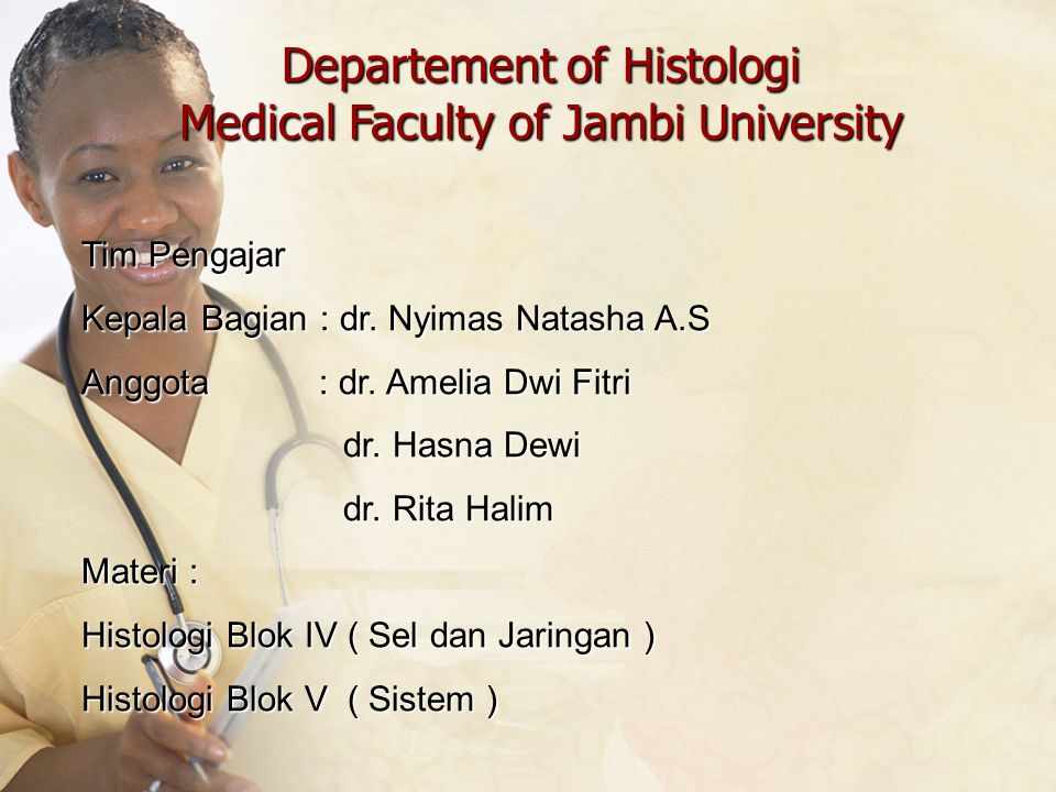Departement of Histologi Medical Faculty of Jambi University