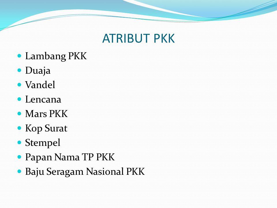 ATRIBUT PKK Lambang PKK Duaja Vandel Lencana Mars PKK Kop Surat
