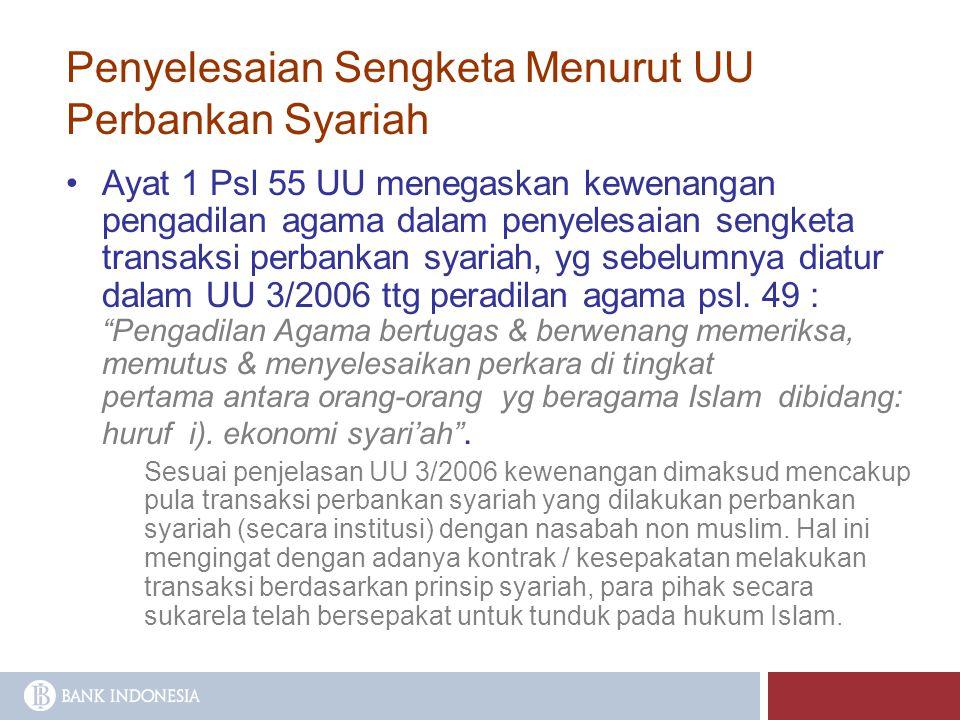 Penyelesaian Sengketa Menurut UU Perbankan Syariah