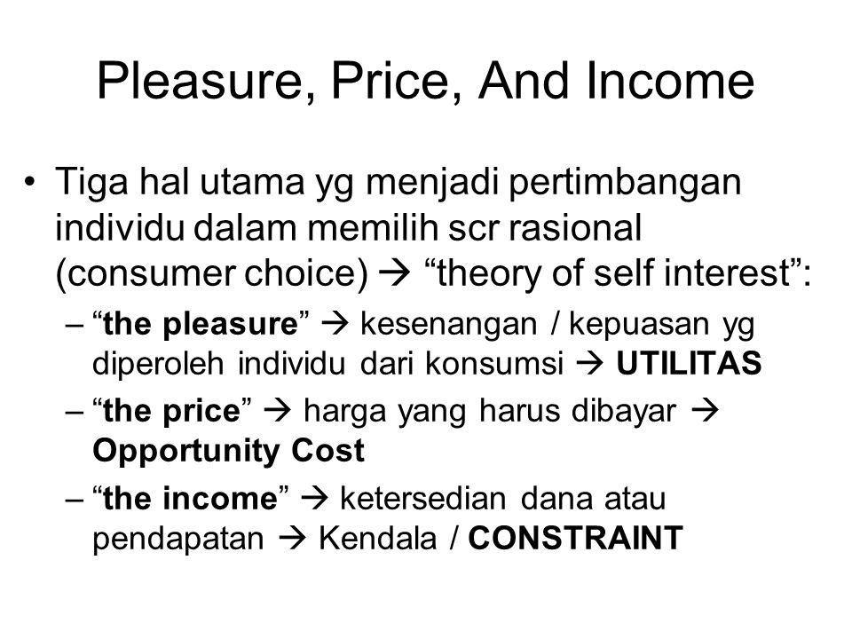 Pleasure, Price, And Income