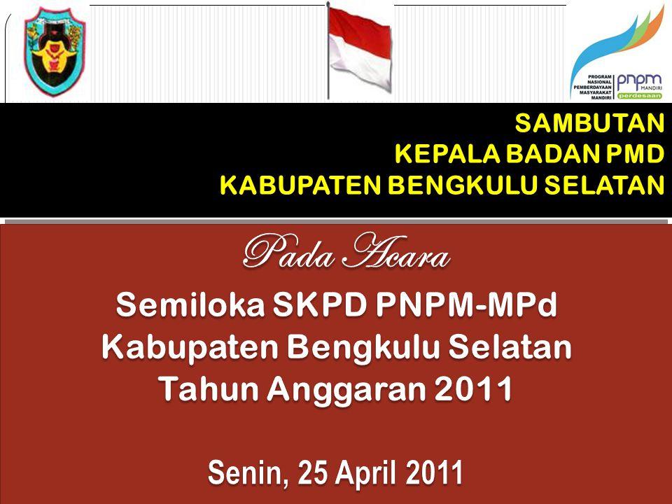 Semiloka SKPD PNPM-MPd Kabupaten Bengkulu Selatan
